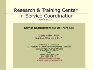 Research & Training Center  in Service Coordination CFDA # 84.324L