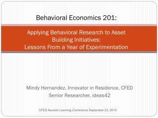 Mindy Hernandez, Innovator in Residence, CFED Senior Researcher, ideas42