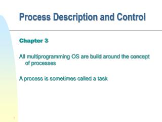 Process Description and Control