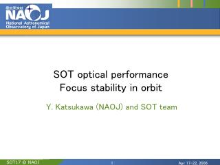 SOT optical performance Focus stability in orbit