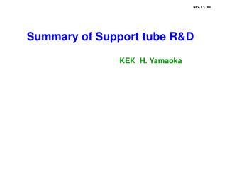 Summary of Support tube R&D