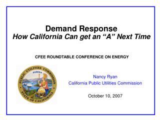 "Demand Response How California Can get an ""A"" Next Time"