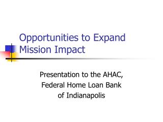 Opportunities to Expand Mission Impact