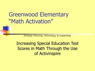 Greenwood Elementary �Math Activation�