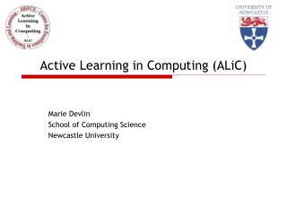 Active Learning in Computing (ALiC)