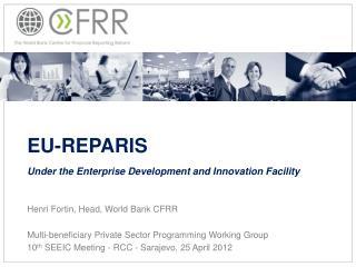 EU-REPARIS Under the Enterprise Development and Innovation Facility