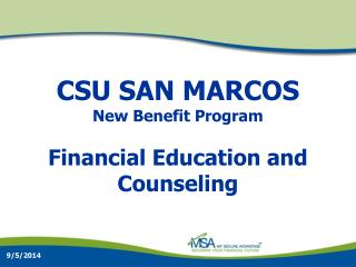 CSU SAN MARCOS New Benefit Program Financial Education and Counseling