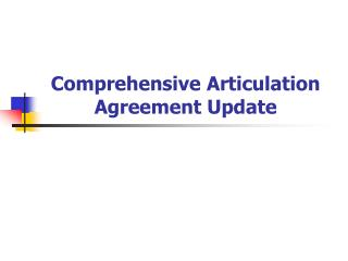 Comprehensive Articulation Agreement Update