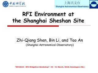 RFI Environment at  the Shanghai Sheshan Site