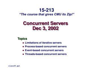 Concurrent Servers Dec 3, 2002