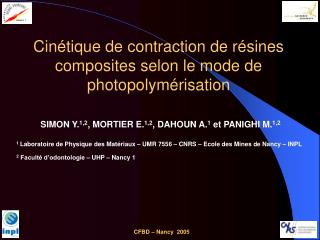 Cinétique de contraction de résines composites selon le mode de photopolymérisation