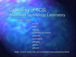 Cytometry (FACS) Advanced Technology Laboratory