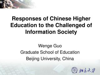 Responses of Chinese Higher Education to the Challenged of Information Society
