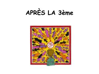 APR �S LA 3�me