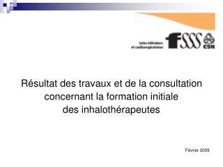 Résultat des travaux et de la consultation  concernant la formation initiale
