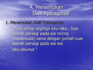 A. Menemukan  Dalil Pythagoras