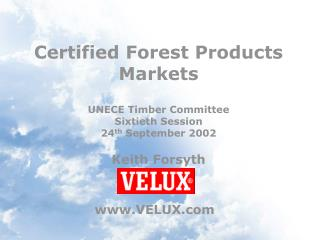 Certified Forest Products Markets