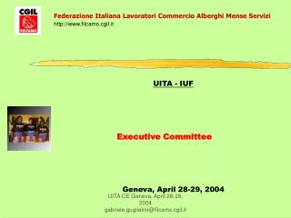 UITA - IUF Executive Committee Geneva, April 28-29, 2004