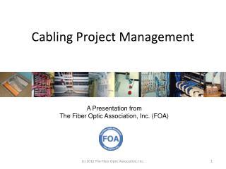Cabling Project Management