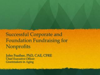 Successful Corporate and Foundation Fundraising for Nonprofits