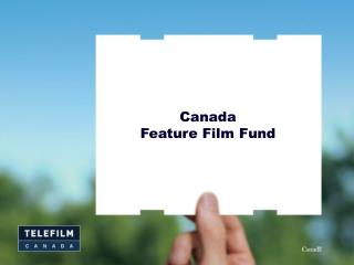 Canada  Feature Film Fund