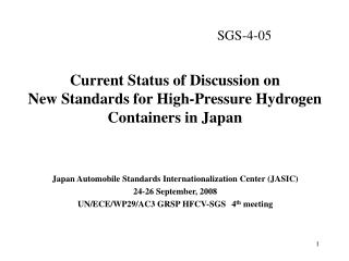 Current Status of Discussion on  New Standards for High-Pressure Hydrogen Containers in Japan