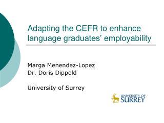 Adapting the CEFR to enhance language graduates' employability
