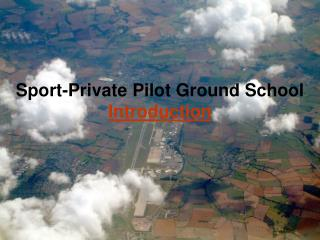 Sport-Private Pilot Ground School Introduction