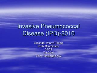 Invasive Pneumococcal Disease IPD-2010