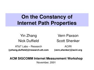 On the Constancy of  Internet Path Properties