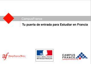 Tu puerta de entrada para Estudiar en Francia