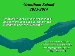 Grantham School 2013-2014