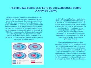 FACTIBILIDAD SOBRE EL EFECTO DE LOS AEROSOLES SOBRE LA CAPA DE OZONO