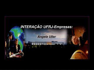 INTERAÇÃO  UFRJ-Empresas :