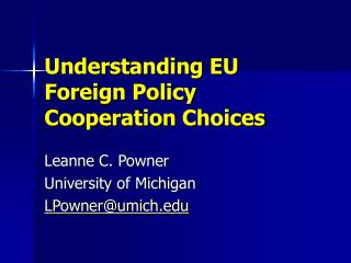 Understanding EU Foreign Policy Cooperation Choices