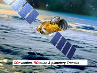 CO nvection,  RO tation & planetary  T ransits