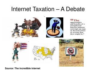 Internet Taxation – A Debate