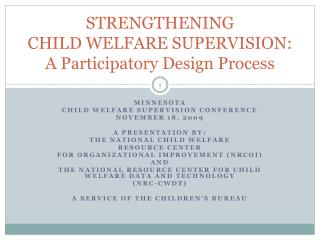 STRENGTHENING  CHILD WELFARE SUPERVISION: A Participatory Design Process