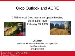 Crop Outlook and ACRE