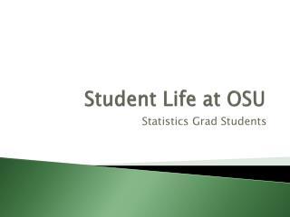 Student Life at OSU