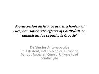 Source: European Communities,  Regional Cooperation in the Western Balkans , 2005