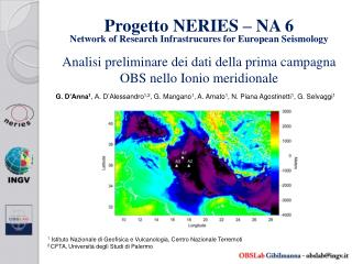 Progetto NERIES – NA 6  Network of Research Infrastrucures for European Seismology