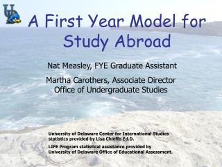 A First Year Model for Study Abroad