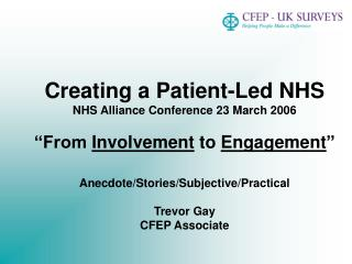Creating a Patient-Led NHS NHS Alliance Conference 23 March 2006