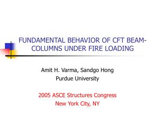FUNDAMENTAL BEHAVIOR OF CFT BEAM-COLUMNS UNDER FIRE LOADING