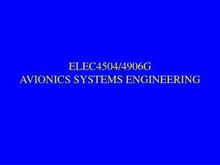 ELEC4504/4906G AVIONICS SYSTEMS ENGINEERING