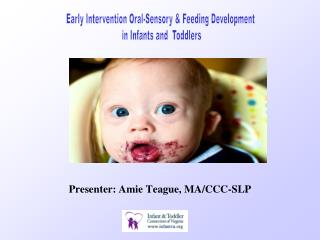 Presenter: Amie Teague, MA/CCC-SLP
