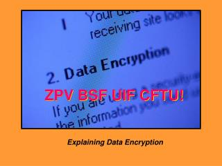 Explaining Data Encryption