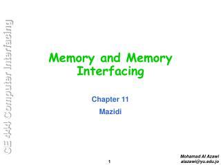 Memory and Memory Interfacing