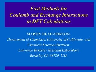 Fast Methods for  Coulomb and Exchange Interactions in DFT Calculations
